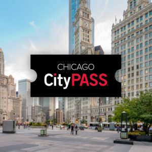 Chicago CityPass ticket