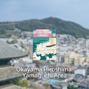 Jr pass okayama Hiroshima yamaguchi 5 days
